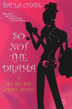 So Not The Drama by Paula Chase Hyman