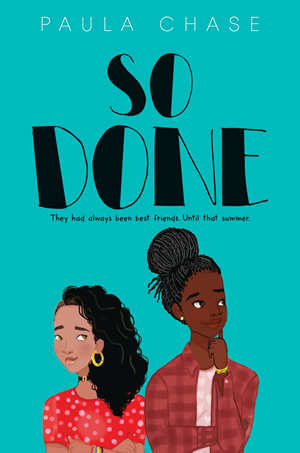 So Done by author Paula Chase Hyman