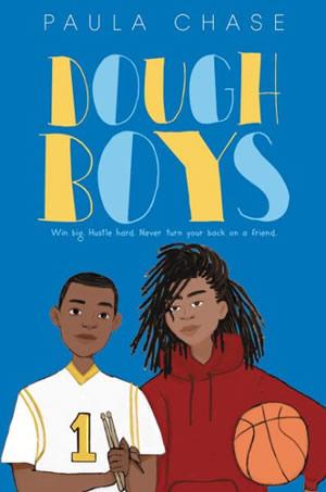 Dough Boys by author Paula Chase Hyman