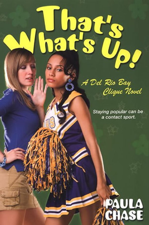 That's What's Up! by author Paula Chase Hyman
